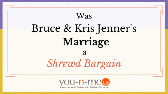 was-bruce-and-kris-jenners-marriage-a-shrewd-bargain